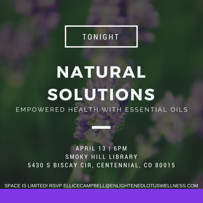 Tonight! Join us for a complementary Natural Solutions Class!